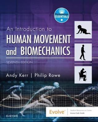 Human Movement & Biomechanics: An Introductory Text