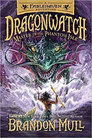 Master of the Phantom Isle (Dragonwatch, #3)