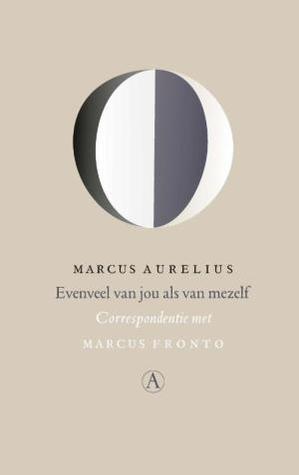 Evenveel van jou als van mezelf: Correspondentie met Marcus Fronto