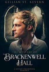 The Mystery of Brackenwell Hall (Read by Candlelight #2) Pdf Book