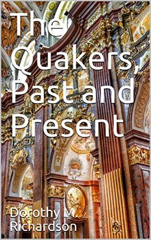 The Quakers, Past and Present
