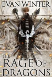 The Rage of Dragons (The Burning, #1) Book Pdf