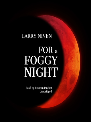 For a Foggy Night