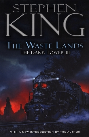 The Waste Lands (The Dark Tower, #3)