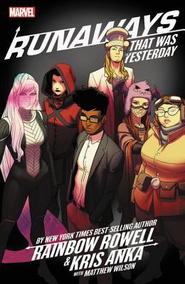 Runaways, Vol. 3: That Was Yesterday