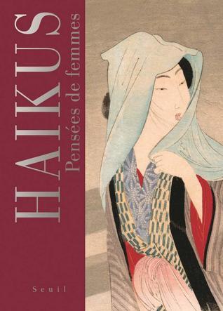 Haikus - Pensées de femmes