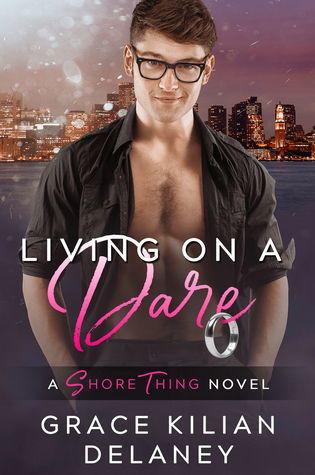 Living on a Dare (A Shore Thing Novel, #1)