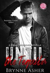 Until the Tequila (Killers & Happily Ever Alpha World Crossover Novella) Pdf Book