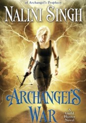 Archangel's War (Guild Hunter, #12) Pdf Book