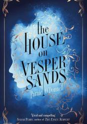 The House on Vesper Sands Pdf Book