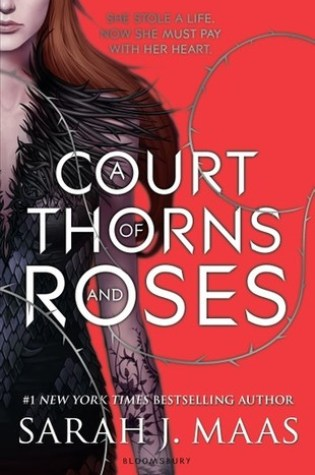 A Court of Thorns and Roses (A Court of Thorns and Roses, #1) Book Pdf ePub