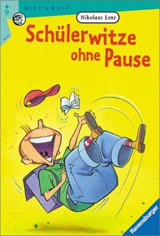 Schülerwitze ohne Pause. ( Ab 9 J.).