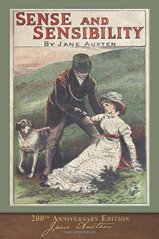 Sense and Sensibility (200th Anniversary Edition): With Foreword and 40 Original Illustrations