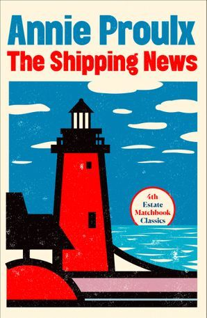 The Shipping News (4th Estate Matchbook Classics)