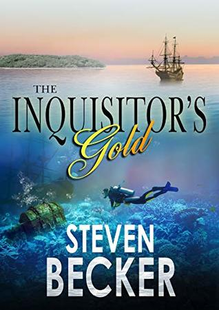 The Inquisitor's Gold: A Treasure Hunting Adventure Anthology