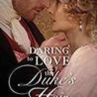 #NewRelease Rosie's #Bookreview of Historical #Romance Daring To Love The Duke's Heir by @JaniceGPreston