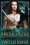 Heaven-Sent Highlander (Warriors in Bronze Book 2)