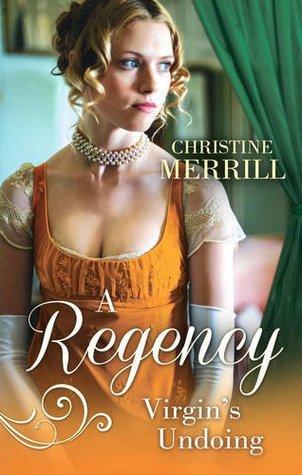 A Regency Virgin's Undoing: Boxed Set
