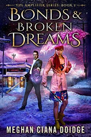 Bonds and Broken Dreams (Amplifier #2)