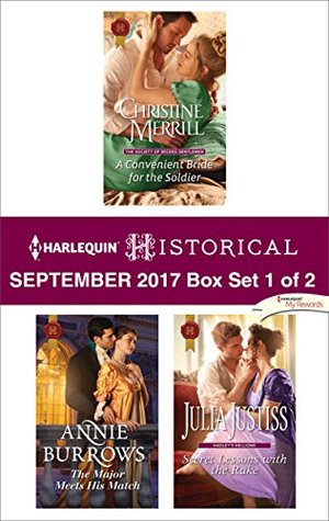 Harlequin Historical September 2017 - Box Set 1 of 2: A Convenient Bride for the Soldier / The Major Meets His Match / Secret Lessons with the Rake