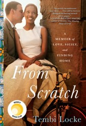 From Scratch: A Memoir of Love, Sicily, and Finding Home Pdf Book