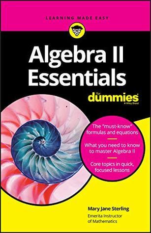 Algebra II Essentials For Dummies