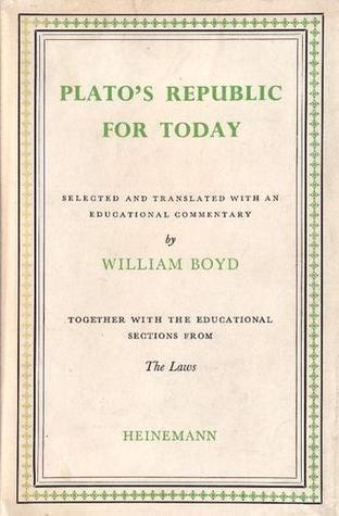 Plato's Republic for Today