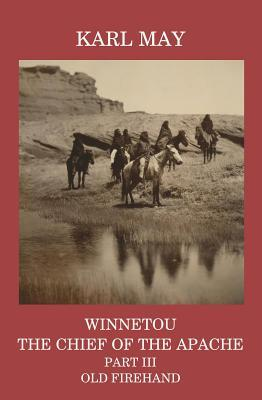 Winnetou, the Chief of the Apache, Part III, Old Firehand