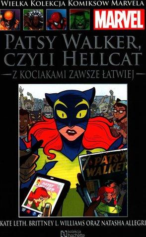 Patsy Walker czyli Hellcat: Z kociakami zawsze łatwiej (Wielka Kolekcja Komiksów Marvela, #165)