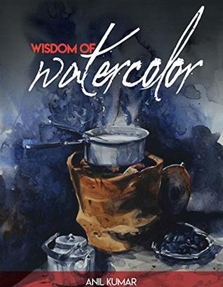 Wisdom of Watercolor