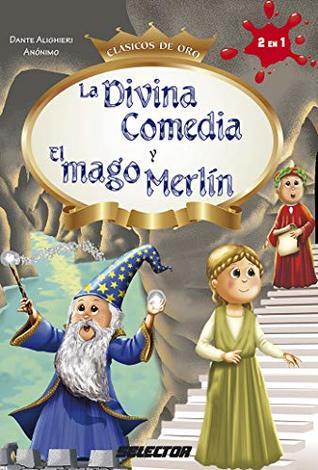 Divina comedia y El mago Merlín