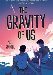 The Gravity of Us Pdf Book