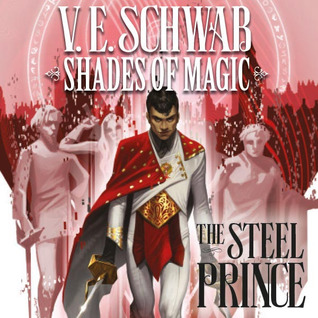 Shades of Magic - The Steel Prince (Issues) (5 Book Series)