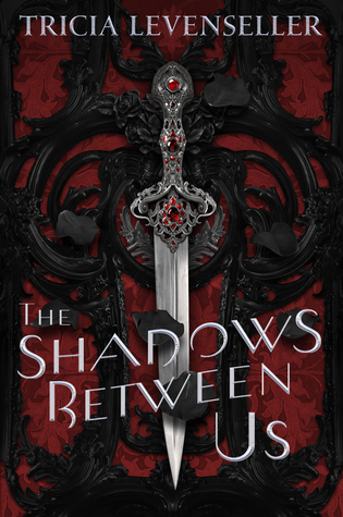The Shadows Between Us (Hardcover)