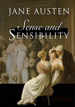 Sense and Sensibility 2 Sisters Who See Life From Two Very Different Viewpoints: (Illustrated) Jane Austen's first published novel, Sense and Sensibility such a delightful, witty and timeless classic
