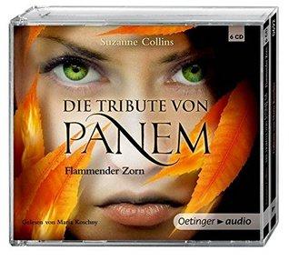 Die Tribute von Panem: Flammender Zorn (6 CDs): Gekürzte Audioversion