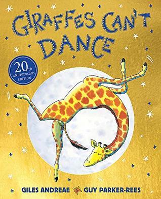 Giraffes Can't Dance 20th Anniversary Edition
