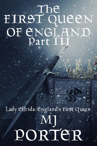 The First Queen of England Part 3 (The First Queen of England, #3)
