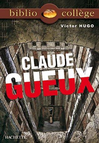 Bibliocollège - Claude Gueux