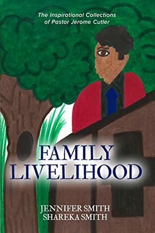 The Inspirational Collections of Pastor Jerome Cutler - Family Livelihood