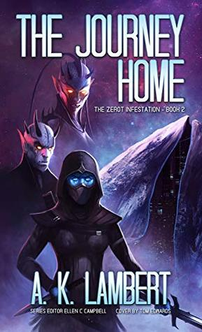 The Journey Home (The Zerot Infestation Book 2)