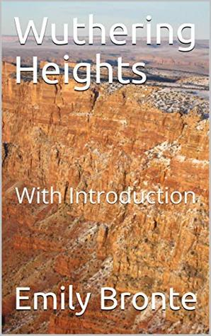 Wuthering Heights : With Introduction