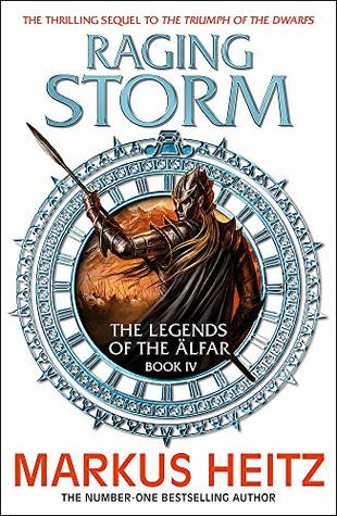 Raging Storm: The Legends of the Alfar Book IV