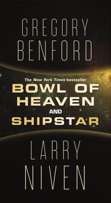 Bowl of Heaven and Shipstar
