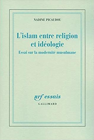 L'islam entre religion et idéologie