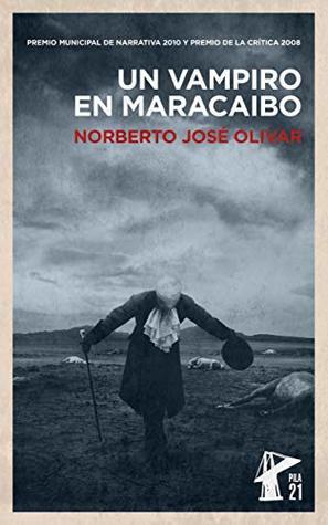 Un Vampiro en Maracaibo