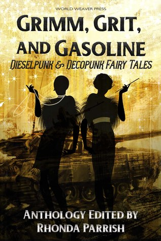 Grimm, Grit and Gasoline (Punked Up Fairy Tales, #1)