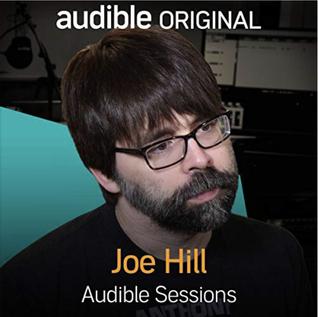 Joe Hill: Audible Sessions