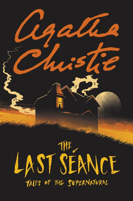 The Last Séance: Tales of the Supernatural