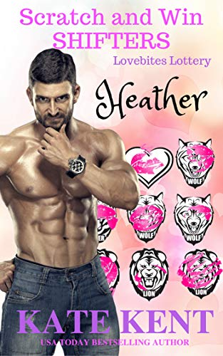 Scratch and Win Shifters: HEATHER (Lovebites Lottery Book 4)